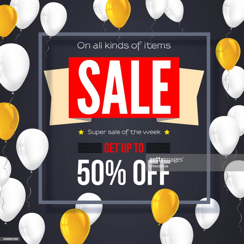 Sale vintage text banner. Ready to print and use in advertising of products and the best deals composition. Selling background with fifty percent discount and flying colorful inflatable balloons