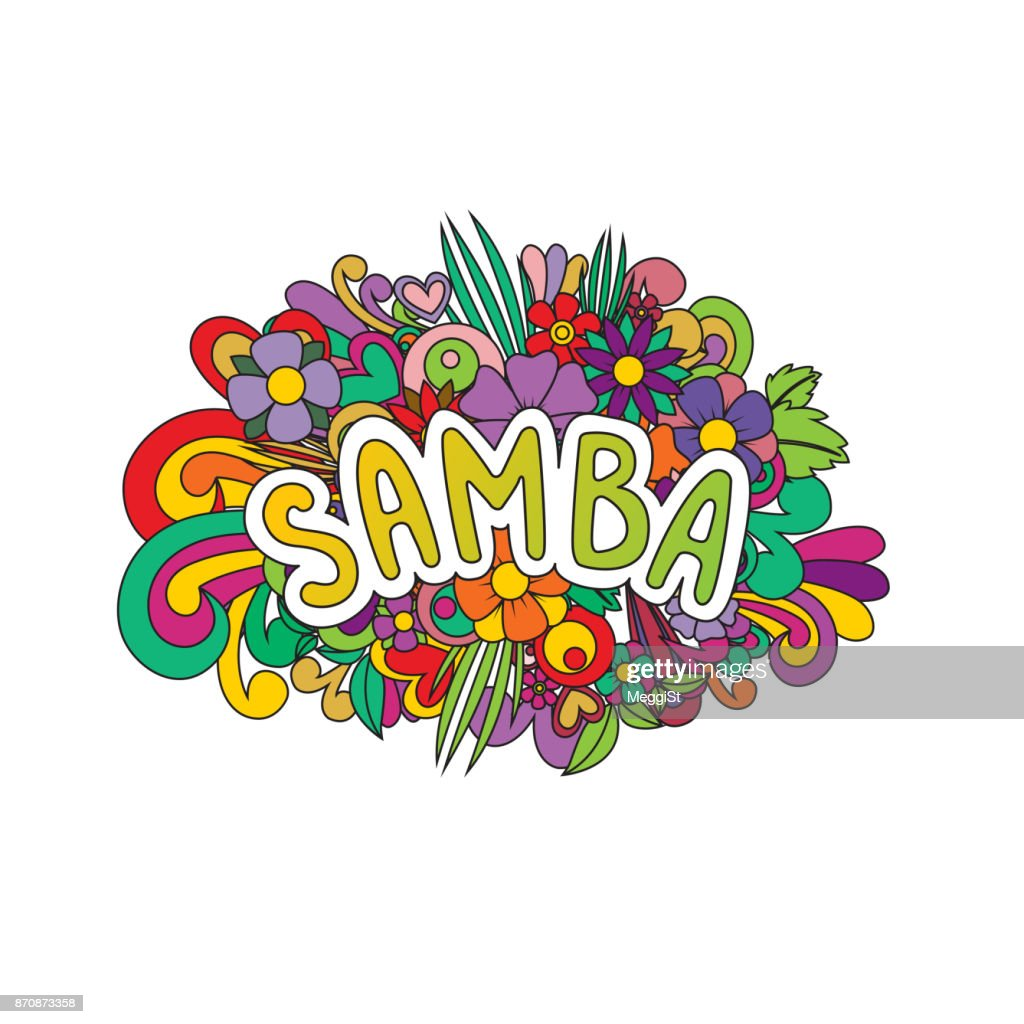 Samba Doodle flowers and text for the dancing.