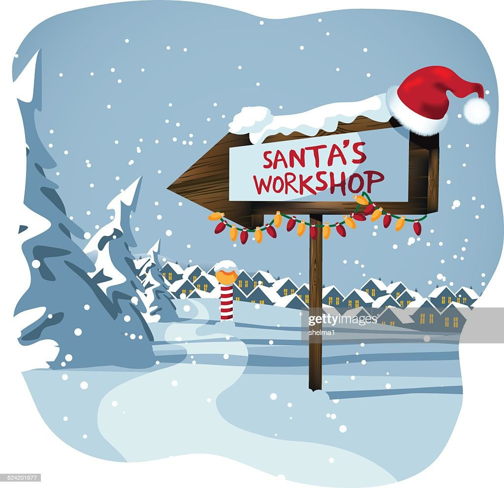 Santa's workshop sign at the north pole