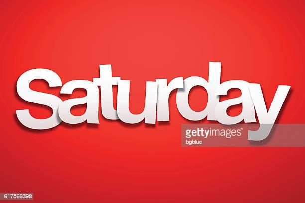 ilustraciones, imágenes clip art, dibujos animados e iconos de stock de signo de sábado con fondo rojo - fuente de papel - sábado