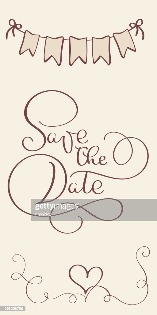 save the date vintage text for wedding day. Calligraphy lettering Vector illustration EPS10
