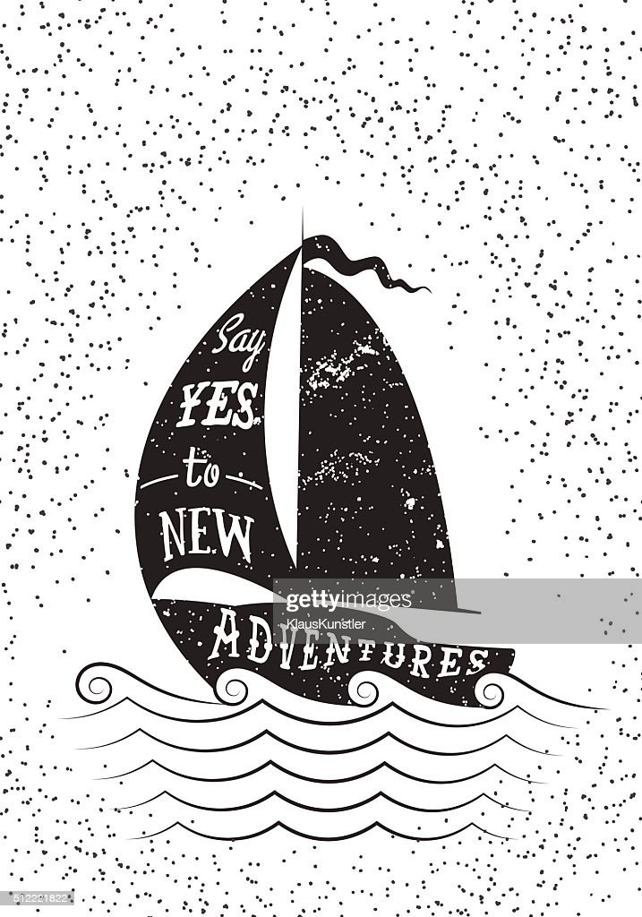 Say yes to new adventures. Typography poster.
