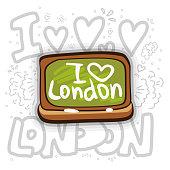 School board with I LOVE LONDON inscription. I love London concept with green school board and chalk. Cartoon vector illustration with decoration elements. Fun vector illustration with I LOVE LONDON words