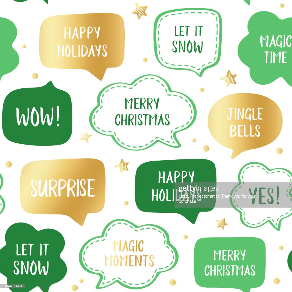 Seamless holiday pattern of vector gold and green speech bubbles with greetings: merry christmas, happy holidays, let it snow