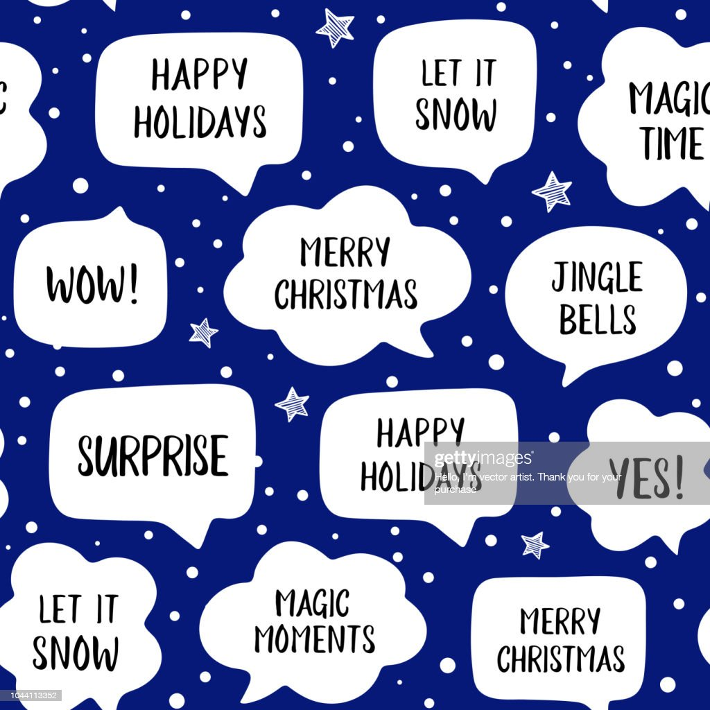 Seamless pattern holiday speech bubbles with christmas greetings: merry christmas, happy holiday, let it snow
