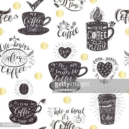Seamless Pattern With Coffee Quotes High Res Vector Graphic Getty Images
