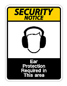Security notice Ear Protection Required In This Area Symbol Sign on white background,Vector Illustration