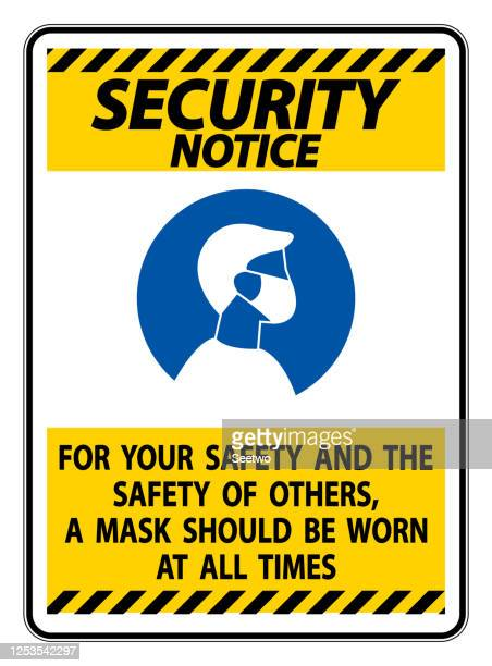 security notice for your safety others