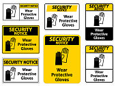 security notice wear protective gloves sign