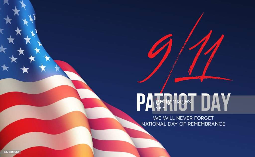September 11, 2001 Patriot Day background. We Will Never Forget. background. Vector illustration