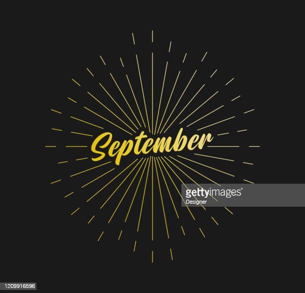 september. sunburst line rays. for greeting card, poster and web banner. vector illustration, design template. - september stock illustrations
