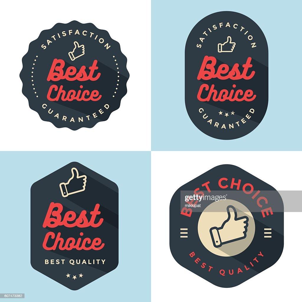 Set of badges, banner, labels, emblem Best choice.