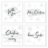Set of creative Christmas cards with hand drawn lettering. Christmas is coming. From Santa. With love. Merry Christmas. Template for greeting cards, scrapbooking, invitations and stickers.