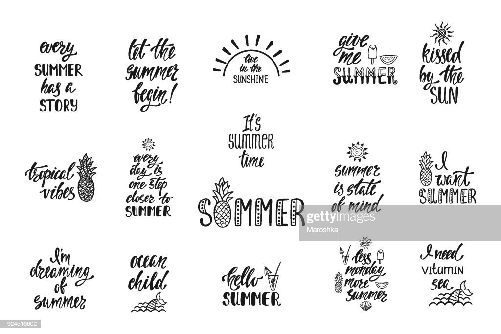 Set of hand drawn inspiration quotes about summer. Modern calligraphy phrases. Simple vector lettering for print and poster.