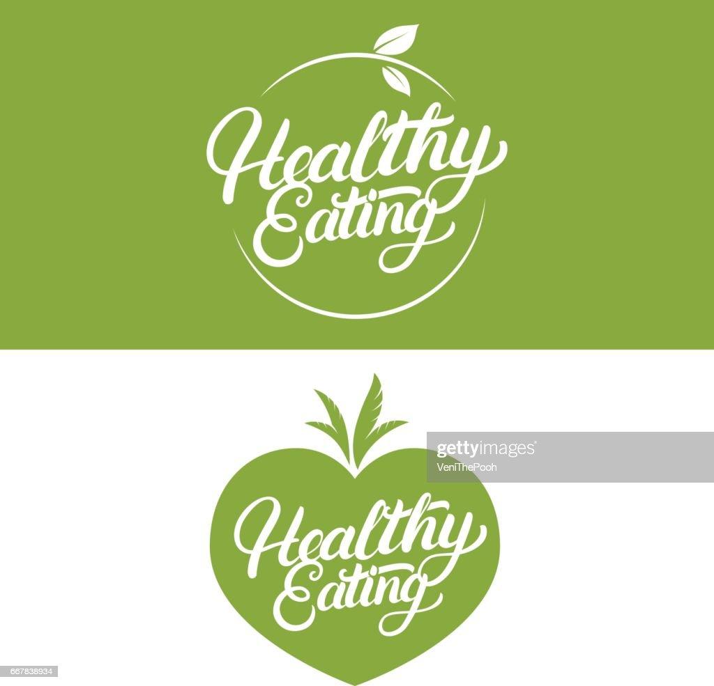 Set of Healthy Eating hand written lettering label, badge, emblem.