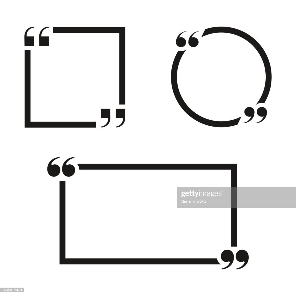 Set of quote frames isolated on white background. Vector illustration.
