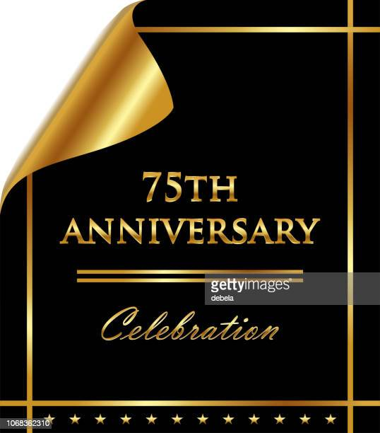 seventy fifth anniversary celebration on golden black curled luxury paper - 75th anniversary stock illustrations, clip art, cartoons, & icons