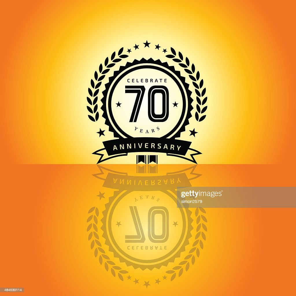 Seventy Years Anniversary Emblem Vector Art Getty Images