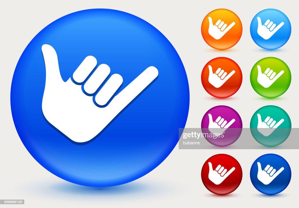 Shaka Sign Icon on Shiny Color Circle Buttons