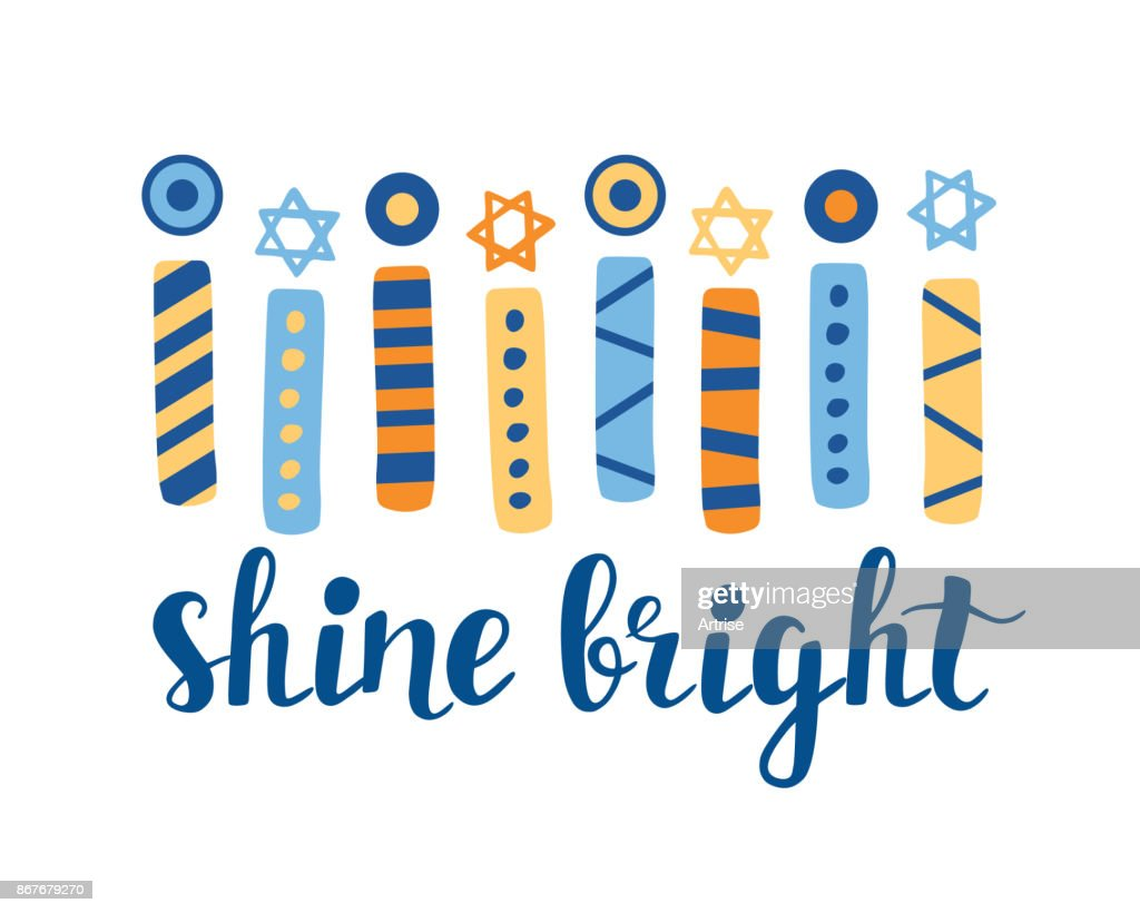 Shine Bright. Hanukkah greeting card with creative hand drawn menorah candles an unique lettering