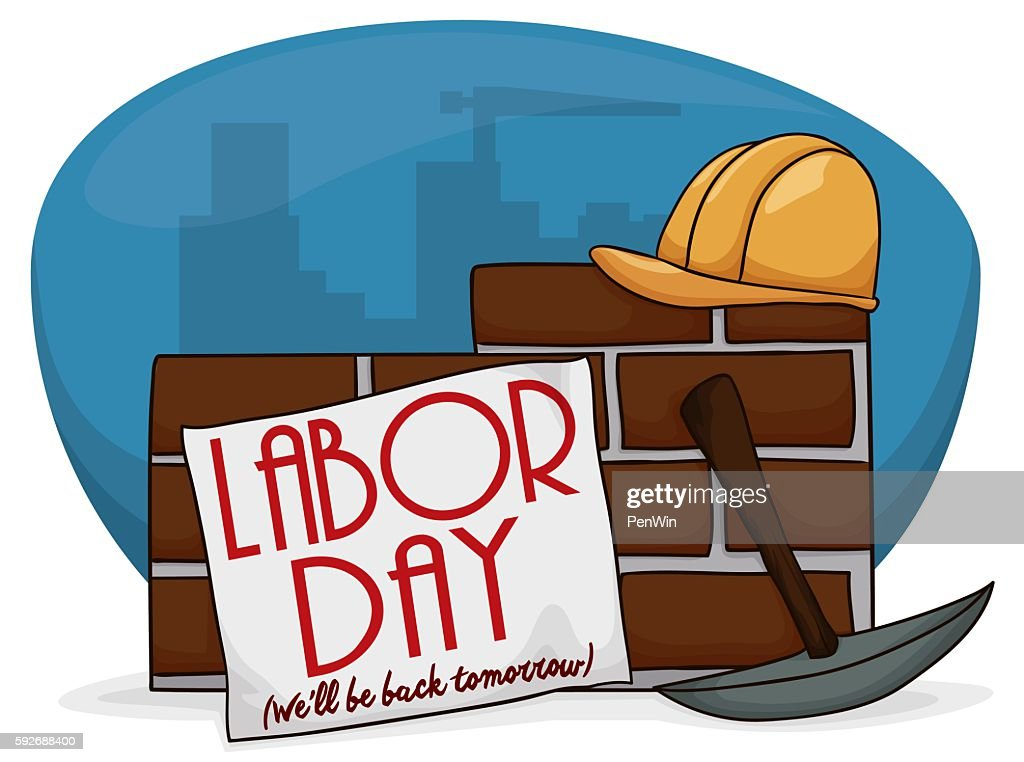 Sign and Tools Over a Wall to Celebrate Labor Day