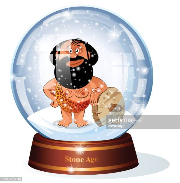 Snow Globe and Stone Age