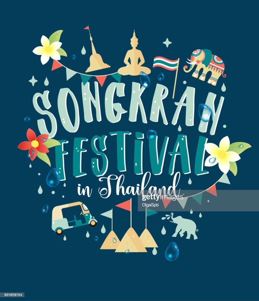 Songkran Festival in Thailand of April, hand drawn lettering, pagoda sand, Elephant splashing water, flowers tropical. Vector illustration.