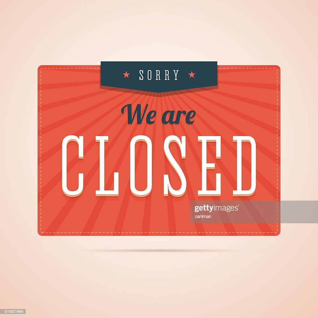 Sorry, we are closed sign in flat style.