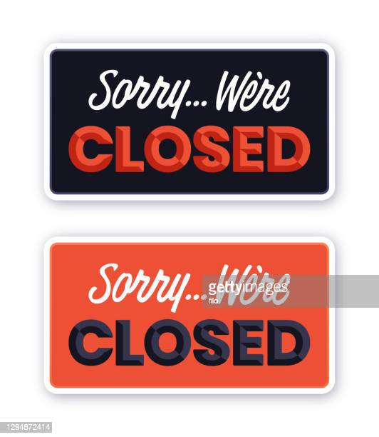 sorry we're closed sign - store sign stock illustrations