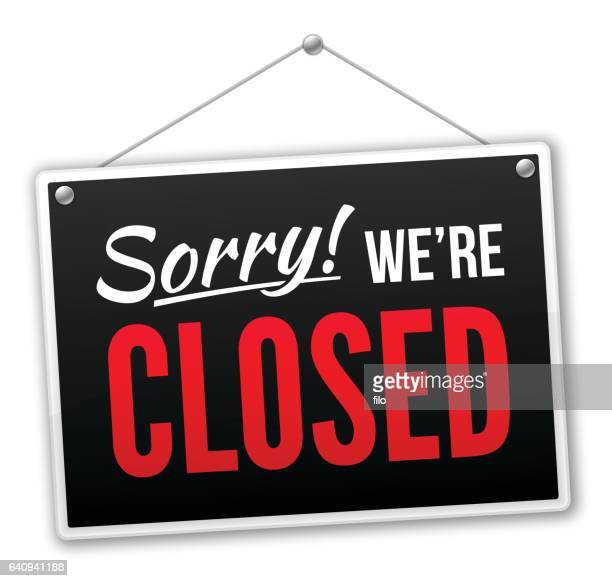 sorry we're closed sign - closing stock illustrations