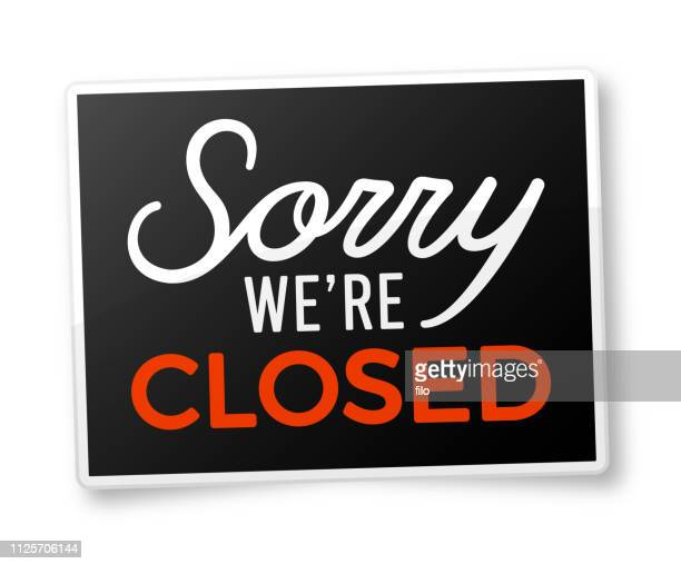 sorry we're closed - closed sign stock illustrations, clip art, cartoons, & icons