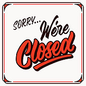 sorry we're closed vintage hand letttering typography shop door tag