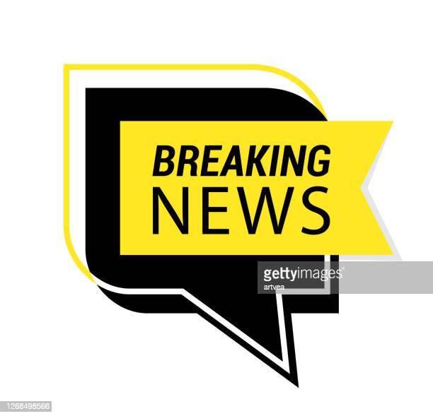 sprachblase mit breaking news. - nachrichtenereignis stock-grafiken, -clipart, -cartoons und -symbole