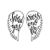 Spread your wings and fly. Inspirational quote about
