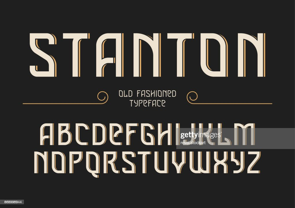 Stanton decorative vector vintage retro typeface, font, alphabet