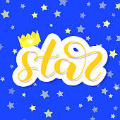 Star brush lettering. Vector illustration for clothes or card