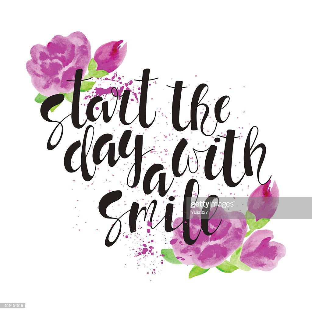 Start the day with a smile - motivational quote.