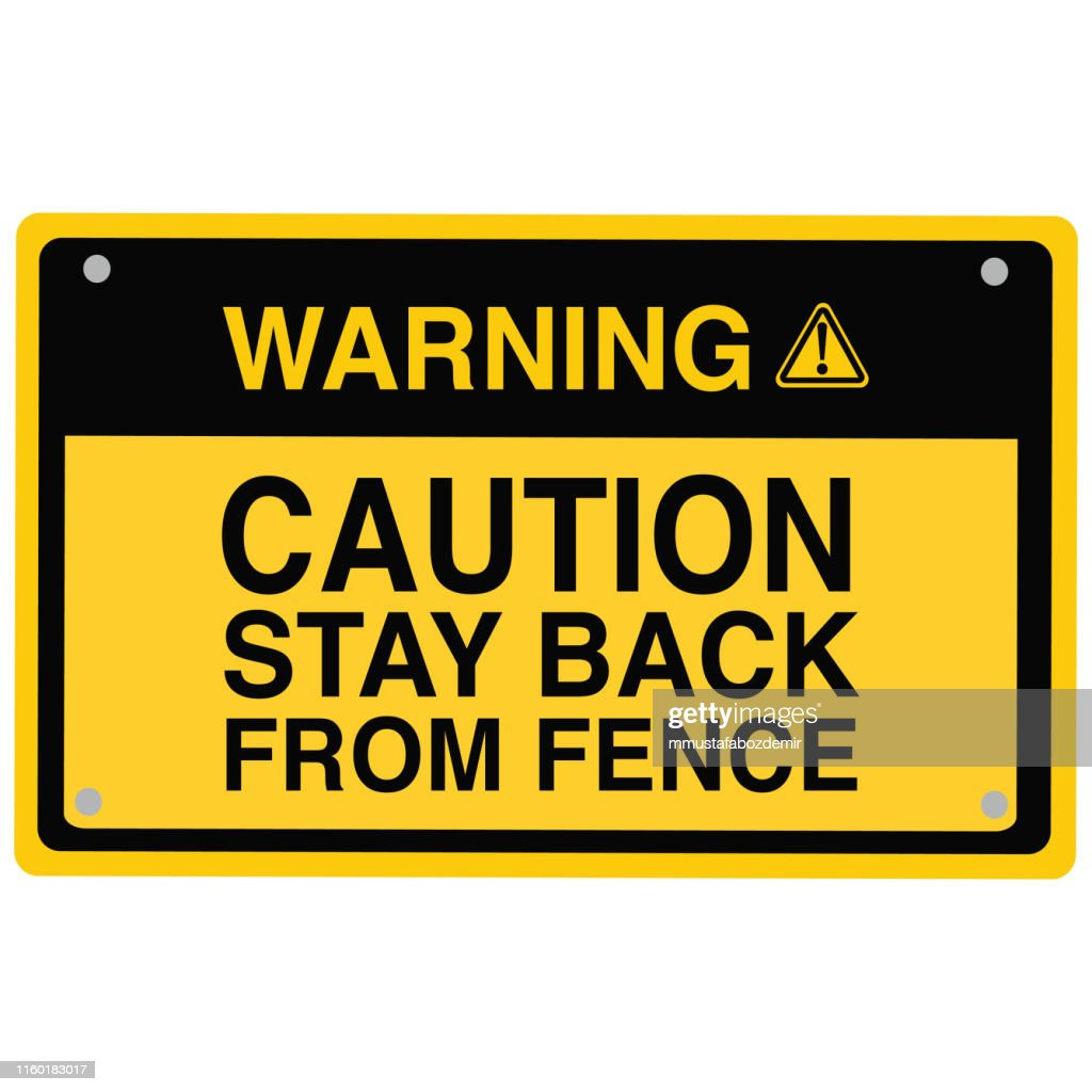 Stay Back From Fence Sign vector : stock illustration