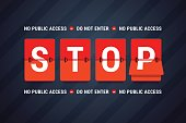 Stop, do not enter, no public access.