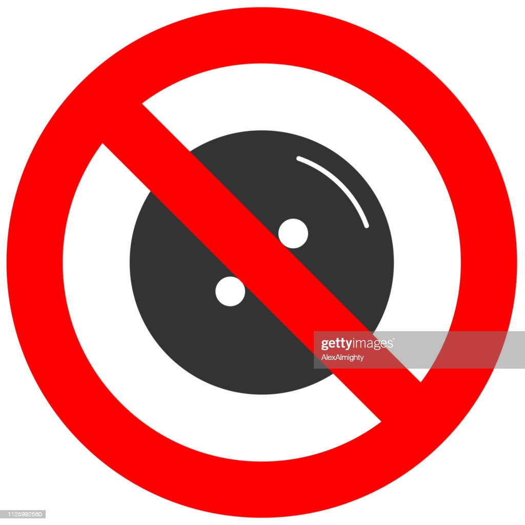 Stop or ban sign with button icon isolated on white background. Button is prohibited vector illustration. Button is not allowed image. Buttons are banned.