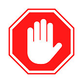 Stop sign. Red forbidding sign with human hand in octagon shape. Stop hand gesture, do not enter, dangerous