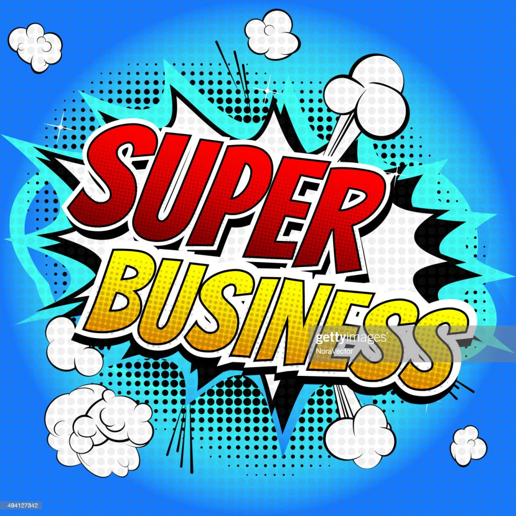 Super Business - Comic book style word.