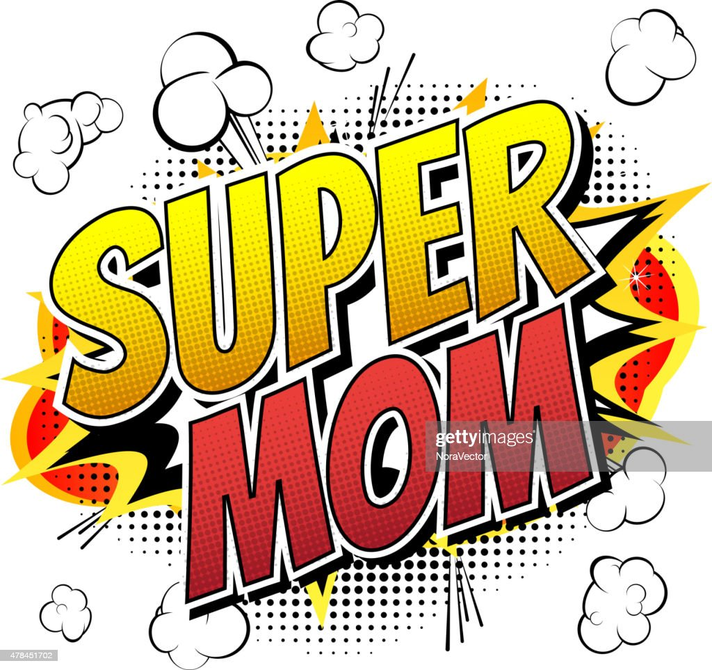 Super mom - Comic book style word.