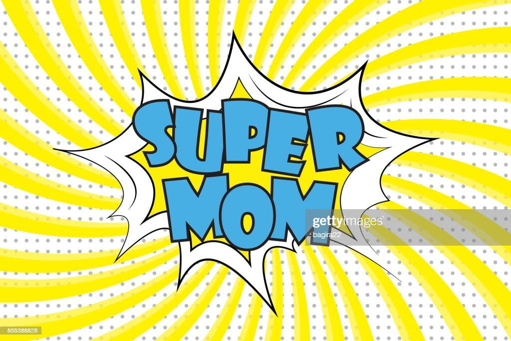Super mom Comic sound effects in pop art style