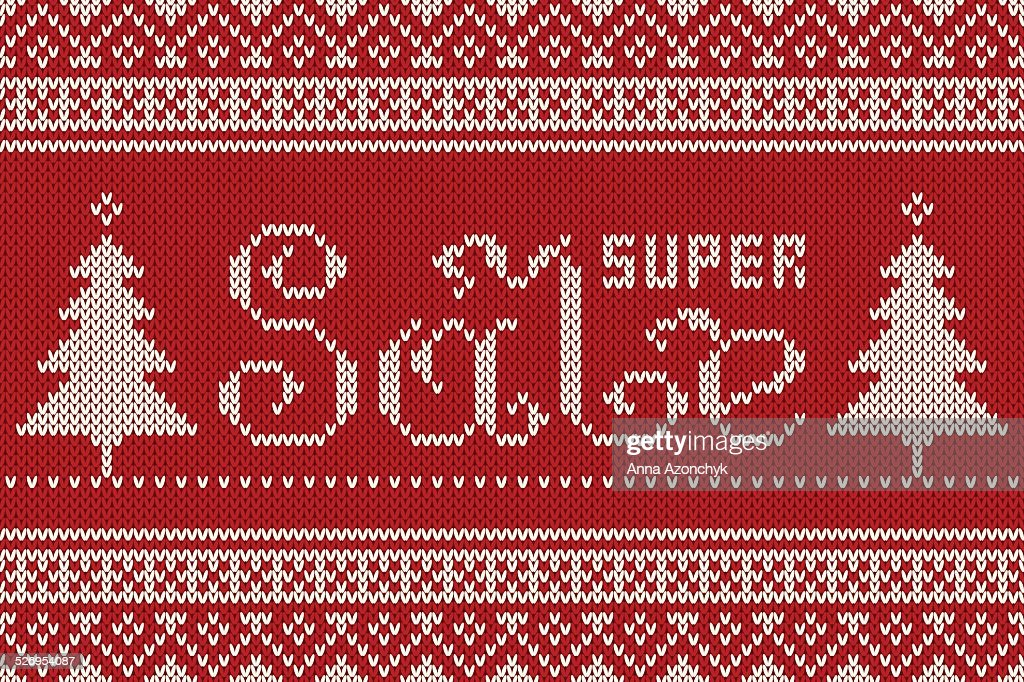Super Sale Winter Holiday Knitted Pattern. Seamless Background