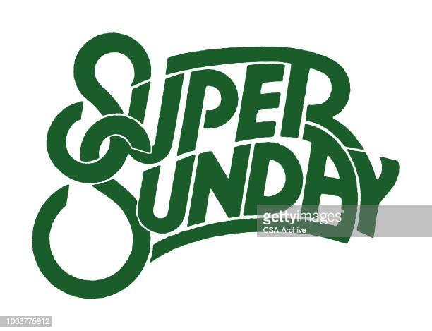 illustrazioni stock, clip art, cartoni animati e icone di tendenza di super sunday - domenica
