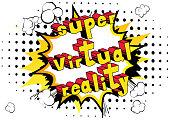 Super Virtual Reality