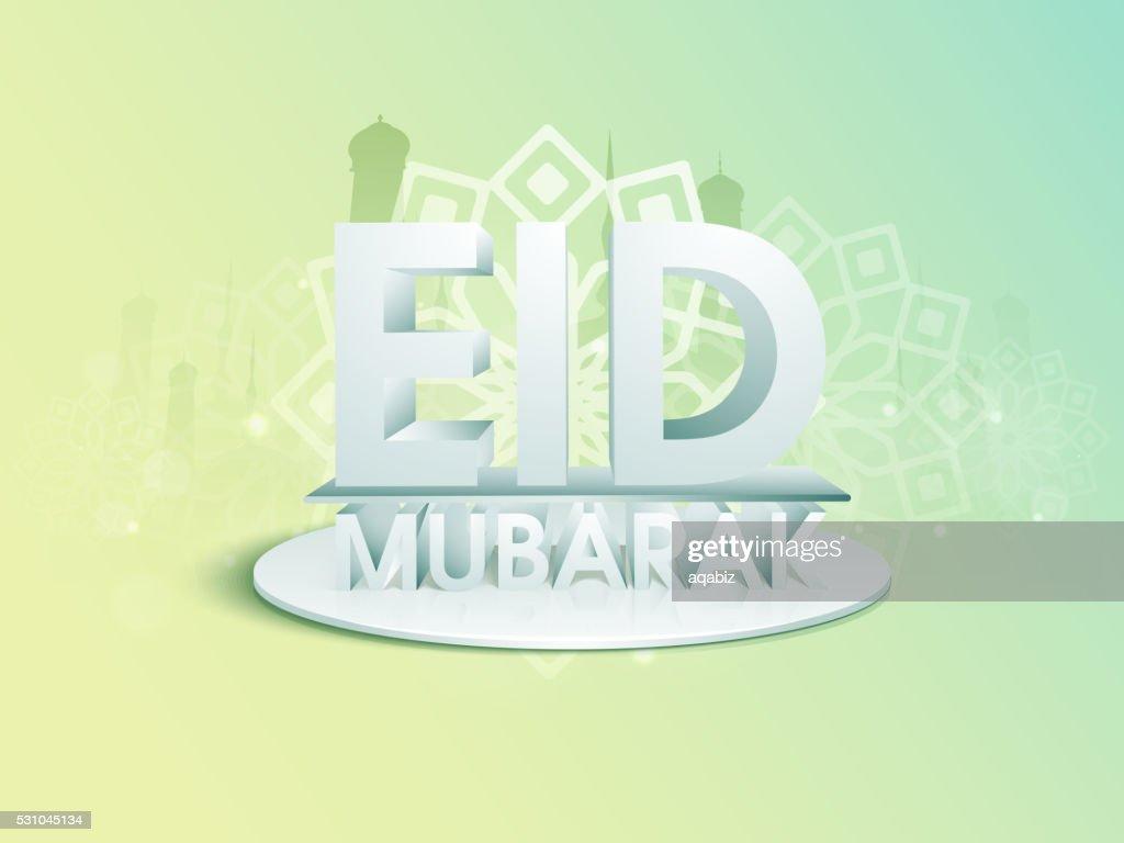 3D text for Eid Mubarak celebration.