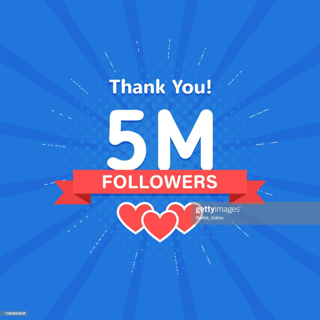 Thank you 5000000 or 5m followers. Congratulation card. Web Social media concept. Blogger celebrates a many large number of subscribers.