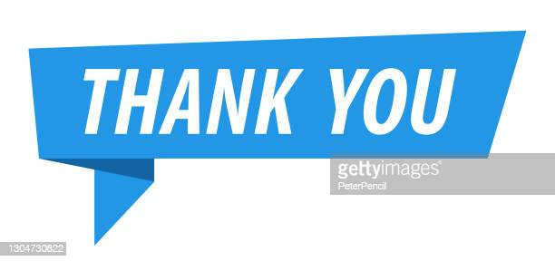 thank you - banner, speech bubble, label, ribbon template. vector stock illustration - thanks quotes stock illustrations